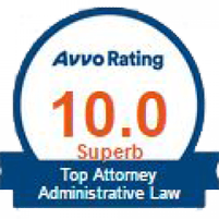 Top Attorney Administrative Law Avvo Rating 10.0 Superb